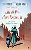 Life As We Have Known It, Margaret Llewelyn Davies, 1844088014