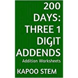 200 Addition Worksheets with Three 1-Digit Addends: Math Practice Workbook (200 Days Math Addition Series 6)