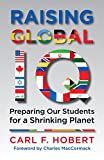 img - for Raising Global IQ: Preparing Our Students for a Shrinking Planet book / textbook / text book