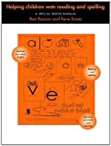 Helping Children with Reading and Spelling : A Special Needs Manual, Reason, Rea and Boote, Rene, 0415107334