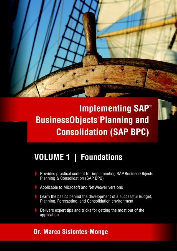 Download Implementing SAP Business Objects Planning and Consolidation (SAP BPC): Volume I: Foundations Pdf