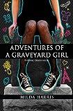 Adventures of a Graveyard Girl (Funeral Crashing)