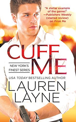 Cuff Me (New York's Finest) by [Layne, Lauren]