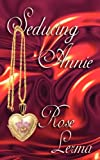 Seducing Annie, Rose Lerma, 1897445059