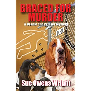Braced for Murder: Introducing Calamity, Cruiser's Canine Partner in Crime (Five Star Mystery Series)