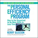 The Personal Efficiency Program Audiobook by Kerry Gleeson Narrated by Barrett Whitener