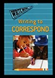 Writing to Correspond, Jill Jarnow, 1435838017