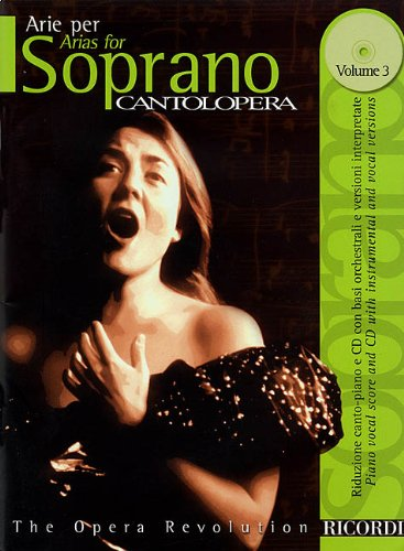 Read Online Cantolopera: Arias for Soprano - Volume 3: Cantolopera Collection PDF Text fb2 book