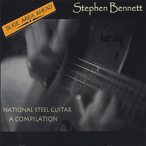Slide Area Ahead; National Steel Guitar, A Compilation