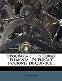 Programa de un Curso Elemental de Física y Nociones de Química..., Anonymous, 1274510627