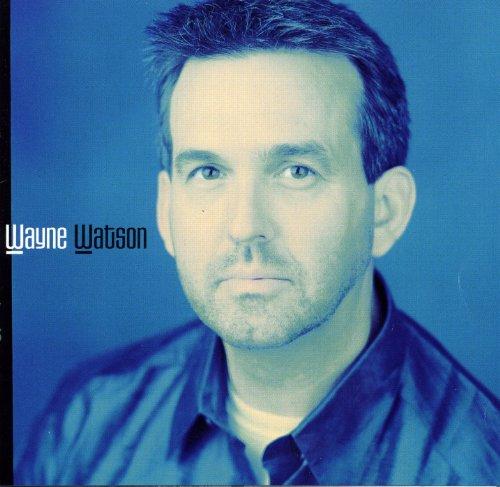 Wayne Watson Album Cover
