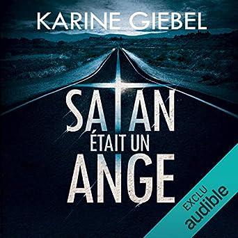 Amazon Com Satan Etait Un Ange Audible Audio Edition