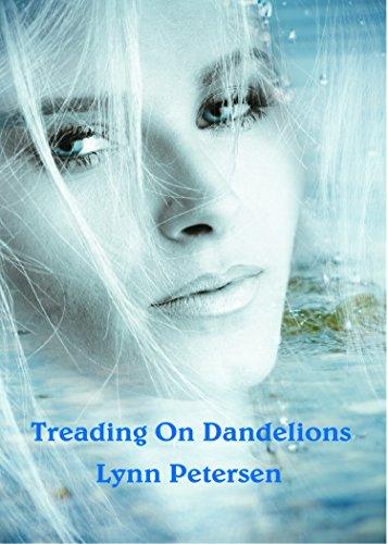 Treading on Dandelions by [Petersen, Lynn]