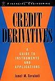 Credit Derivatives, Janet M. Tavakoli, 0471246565