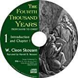 img - for The Fourth Thousand Years, Narration by W. Cleon Skousen (2013-05-03) book / textbook / text book