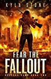 Fear the Fallout: A Post-Apocalyptic Survival Thriller (Nuclear Dawn)