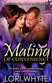 Mating of Convenience (Mannix Dragon Shifters Book 3) by [Whyte, Lori]