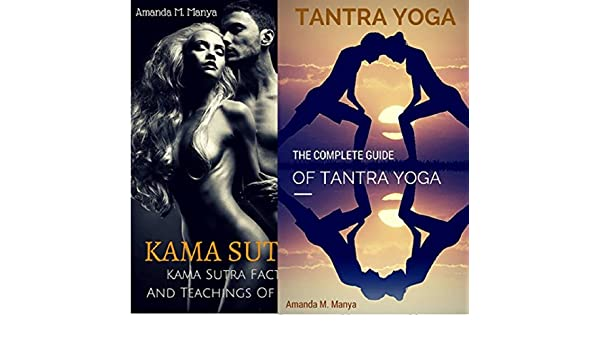 Kama Sutra Tantra Yoga Box Set Collection: Kama Sutra Facts ...