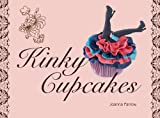 """Kinky Cupcakes"" av Joanna Farrow"