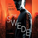 The Swede Audiobook by Robert Karjel Narrated by Jeff Harding
