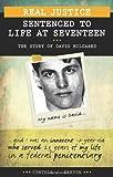 Sentenced to Life at Seventeen, Cynthia J. Faryon, 1552774333