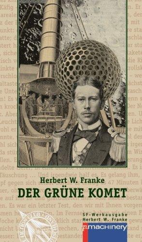 Der gruene Komet: Science-Fiction-Erzaehlungen (German Edition)