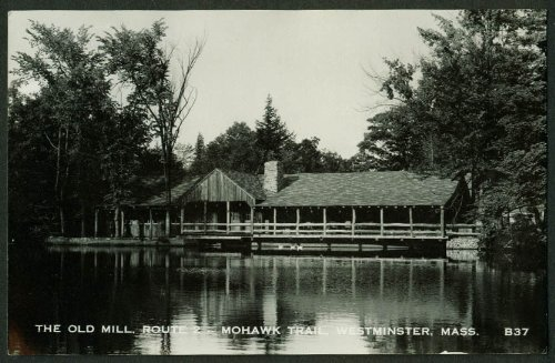 The Old Mill Route 2 Mohawk Trail Westminster MA RPPC 1940s ()