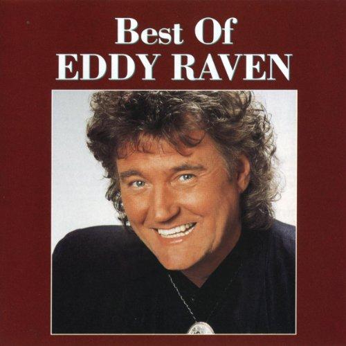 Best Of Eddy Raven