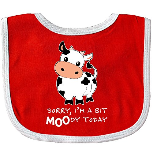 Inktastic - Sorry, I'm a bit MOOdy today cute cow pun Baby Bib Red/White 29b90