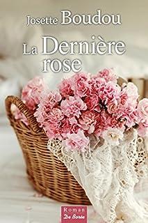 La dernière rose, Boudou, Josette
