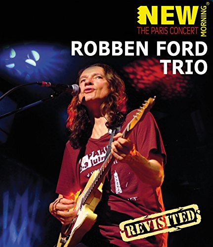 Ford, Robben - Paris Concert: Revisited [Blu-ray]