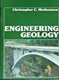 Engineering Geology, Mathewson, Christopher C., 0675080320