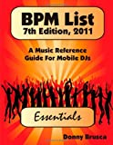 Bpm List, 7th Edition 2011, Donny Brusca, 125702163X