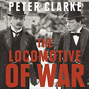 The Locomotive of War Audiobook