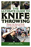 The Ultimate Guide to Knife Throwing: Master the