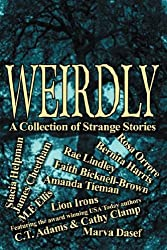 Weirdly: A Collection of Strange Tales