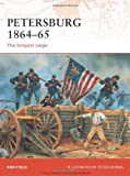 Petersburg 1864-65, Ron Field, 1846033551
