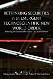 img - for Rethinking Securities in an Emergent Technoscientific New World Order: Retracing the Contours for Africa's Hi-jacked Futures book / textbook / text book