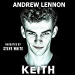 Keith: A Story of Friendship and Violence | Andrew Lennon