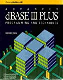 img - for Advanced dBASE III Plus: Programming and Techniques by Miriam Liskin (1986-09-03) book / textbook / text book