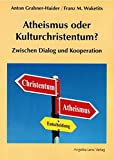 img - for Atheismus oder Kulturchristentum?: Zwischen Dialog und Kooperation book / textbook / text book