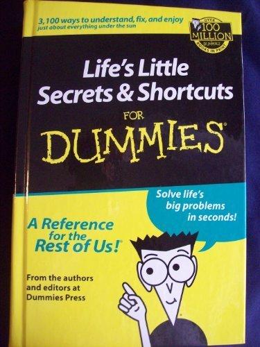 Life's Little Secrets & Shortcuts for Dummies Oxmoor ()