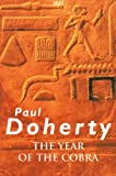 The Year of the Cobra, Paul C. Doherty, 0753177153