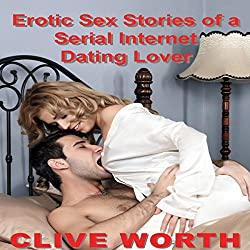 Erotic Sex Stories of a Serial Internet Dating Lover
