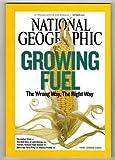National Geographic Magazine October 2007 Growing Fuel Ethano