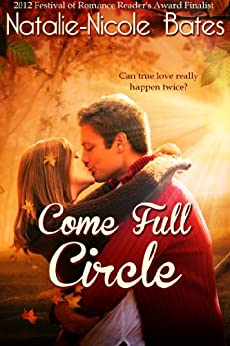 Come Full Circle by [Bates, Natalie-Nicole]