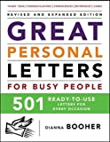 Great Personal Letters for Busy People: 501 Ready-to-Use Letters for Every Occasion