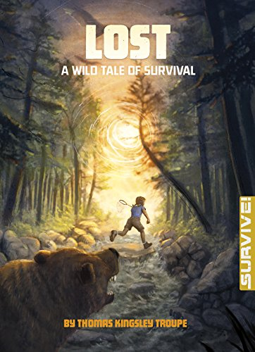 Lost: A Wild Tale of Survival (Survive!) (Kingsley Weather)