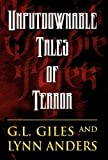 Unputdownable Tales of Terror, G. L. Giles and Lynn Anders, 1462667716