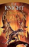 L'Âge de feu, Tome 6 : Le destin du dragon par Knight